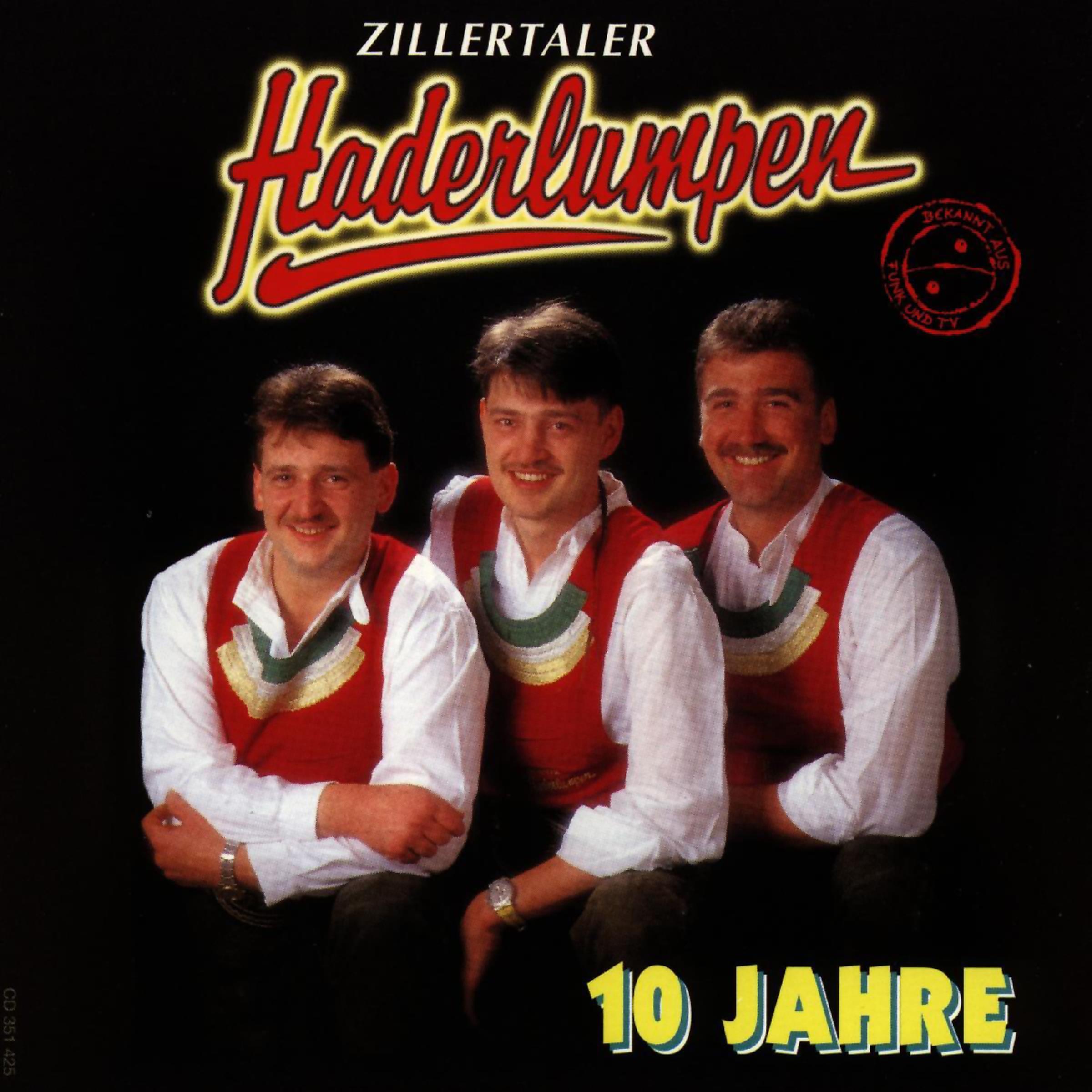 MP3 Songs Online:♫ Mei 'madl, schnapp dei 'radl - Zillertaler Haderlumpen album 10 Jahre. German Folk,Music,World listen to music online free without downloading.