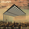 Of Dirt and Grace (Live from the Land) - Hillsong UNITED