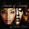 Shades of Beauty - Single, Cashflow Harlem