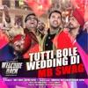 Tutti Bole Wedding Di MB Swag From Welcome Back Single