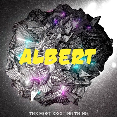 The Most Exciting Thing - Single - Albert