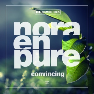 Convincing - Single - Nora En Pure - Nora En Pure