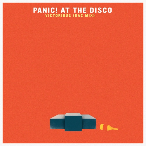Panic! At the Disco - Victorious (RAC Mix) - Single
