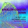 A Roller Coaster Down (Unabridged)