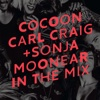 Cocoon Ibiza mixed by Carl Craig and Sonja Moonear - Carl Craig & Sonja Moonear