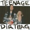 Teenage Dirtbag Single