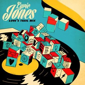 Lyric Jones - Music & Love