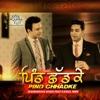 Pind Chhadke feat Kamal Heer Single