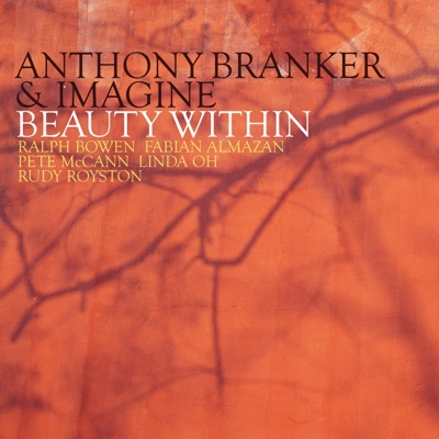 Beauty Within - Anthony Branker & Imagine album