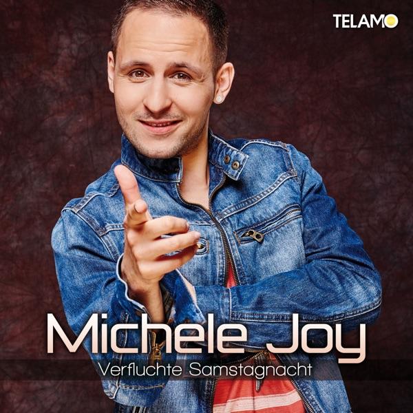 Michele Joy mit Verfluchte Samstagnacht