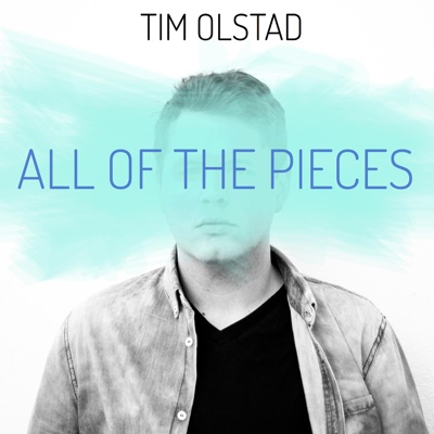 All of the Pieces - EP - Tim Olstad album