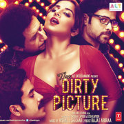 The Dirty Picture (Original Motion Picture Soundtrack) - Vishal-Shekhar - Vishal-Shekhar