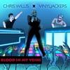 Blood in My Veins Chris Willis with Vinyljackers Single