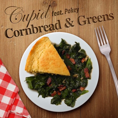 Cornbread and Greens (feat. Pokey) - Cupid song