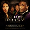Greenleaf Cast - Let Love Find a Way  Single Album