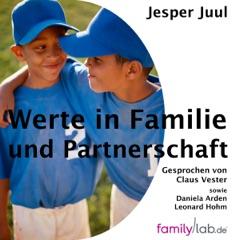 Werte in Familie und Partnerschaft: Was Familien brauchen und können