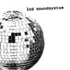 LCD Soundsystem, LCD Soundsystem