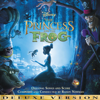 The Princess and the Frog (Original Songs and Score) [Deluxe Version] - Various Artists