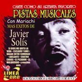 Pistas Musicales - Mas Éxitos de Javier Solis (Karaoke)