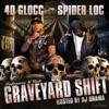 Graveyard Shift Hosted by DJ Drama