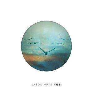 Jason Mraz - Yes!