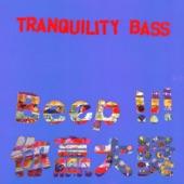 Tranquility Bass - La La La