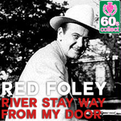 River Stay Way from My Door (Remastered)