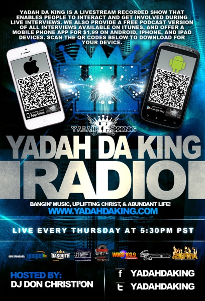 The Yadah Da King Radio Show #YDKRADIO