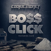 Bo$$ Click (feat. Elzie) - Single Mp3 Download