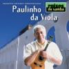 Raizes do Samba, Paulinho da Viola