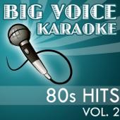 Karaoke 80s Hits - Backing Tracks for Singers, Vol. 2