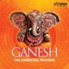 Ganesh - The Essential Prayers