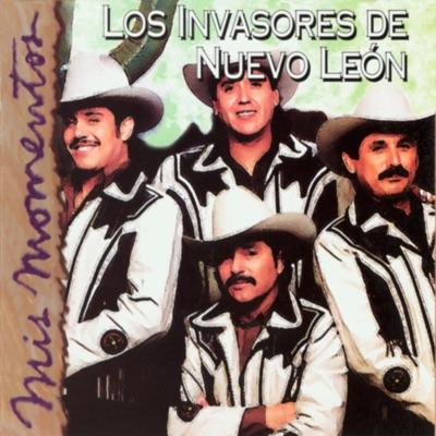 Mis Momentos - Los Invasores de Nuevo León