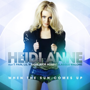 When the Sun Comes Up (feat. T-Pain, Lil Wayne, Rick Ross & Glasses Malone) [Remixes] Mp3 Download
