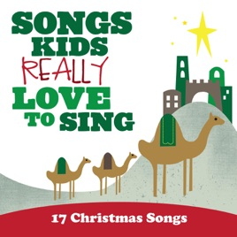 Songs Kids Really Love to Sing: 17 Christmas Songs by Kids Choir ...