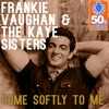 Come Softly to Me (Remastered) - Single