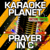 Prayer in C (Remix) [Karaoke Version] [Originally Performed By Lilly Wood & the Prick & Robin Schulz] - A-Type Player