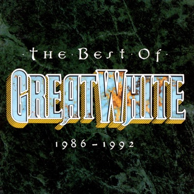 The Best of Great White (1986-1992) - Great White