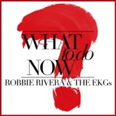 What To Do Now (Remixes)