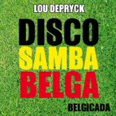 Disco Samba Belga