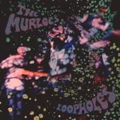 The Murlocs - Lonely Clown