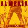 Almeria (Deluxe Version), Lifehouse