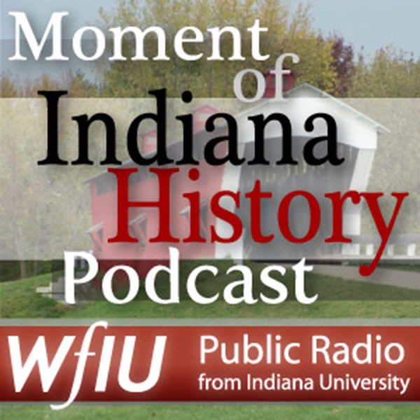 WFIU: Moment of Indiana History