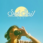 Set Sail - Hey!