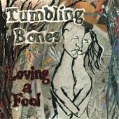 Tumbling Bones - Broken Things