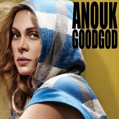 Good God - Single - Anouk