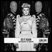 Do It Again-Röyksopp & Robyn