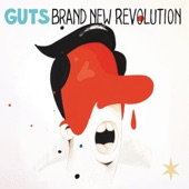 Guts - Brand New Revolution