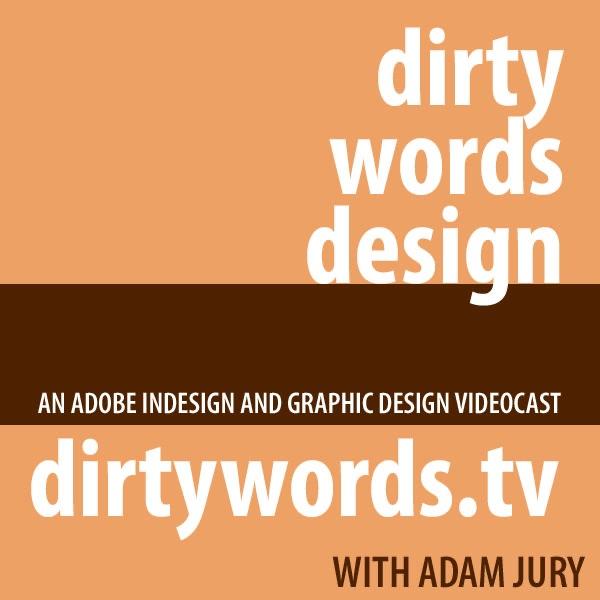 Dirty Words Design Videocast