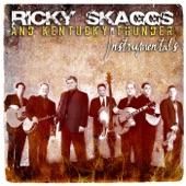 Kentucky Thunder, Ricky Skaggs - Going To Richmond